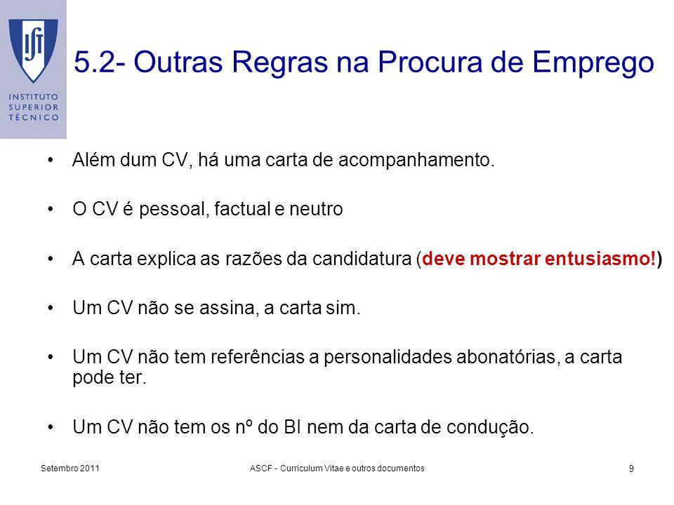 5.2- Outras Regras na Procura de Emprego