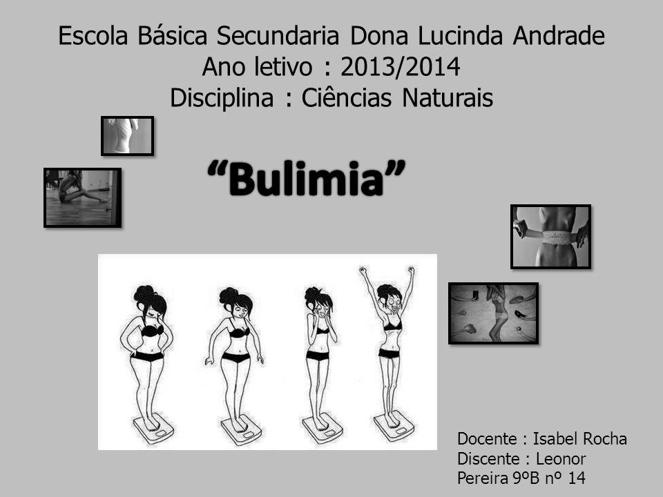 Bulimia Escola Básica Secundaria Dona Lucinda Andrade