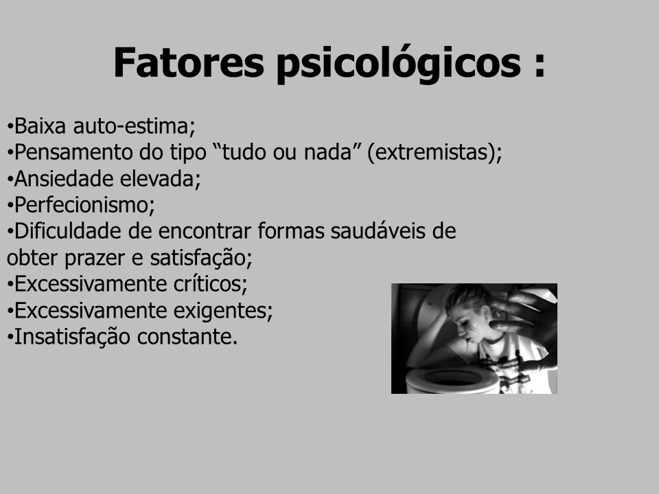 Fatores psicológicos :