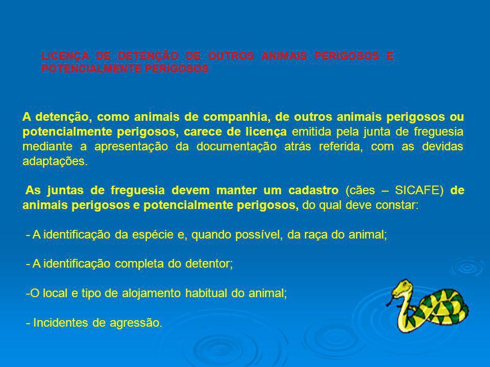 - A identificação da espécie e, quando possível, da raça do animal;