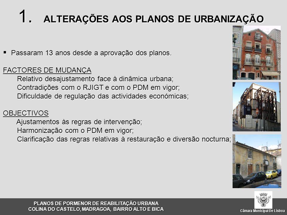 1. ALTERAÇÕES AOS PLANOS DE URBANIZAÇÃO
