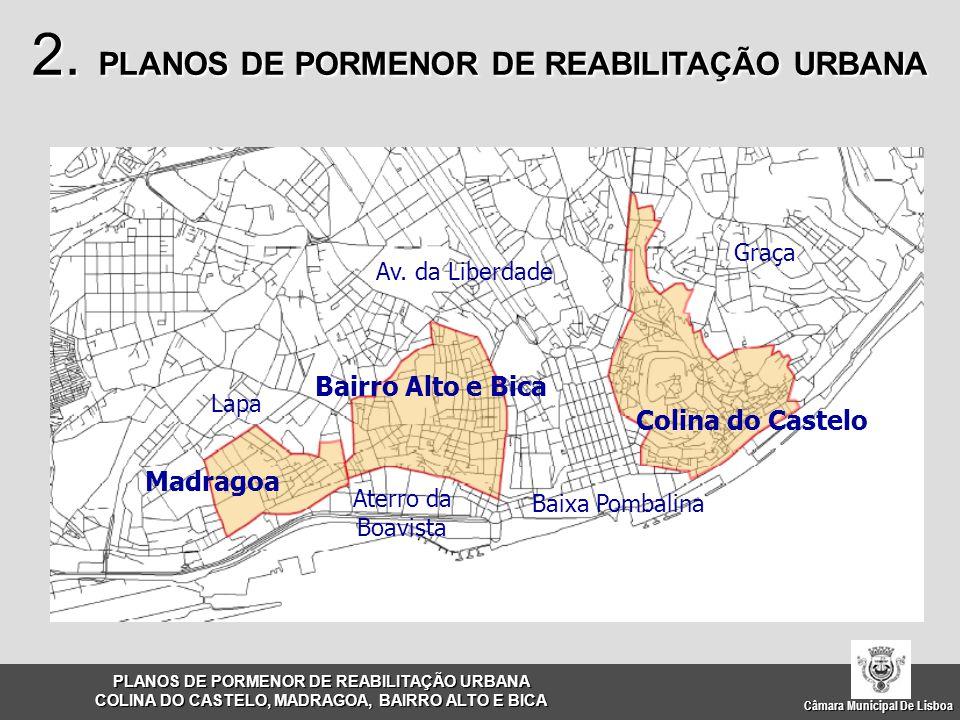 2. PLANOS DE PORMENOR DE REABILITAÇÃO URBANA