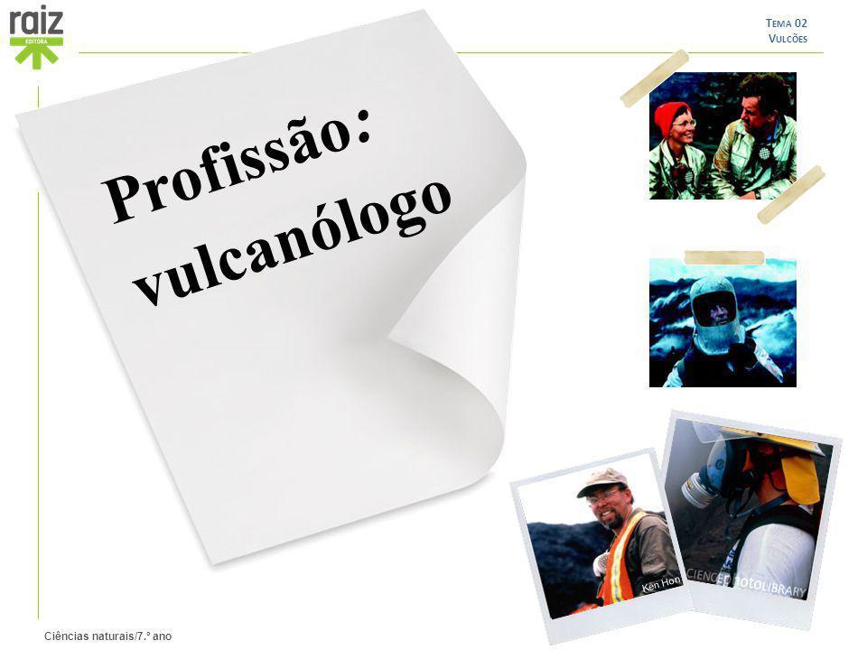 Profissão: vulcanólogo