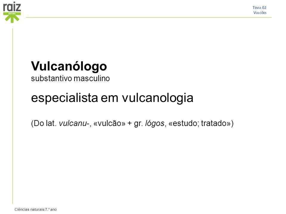 especialista em vulcanologia