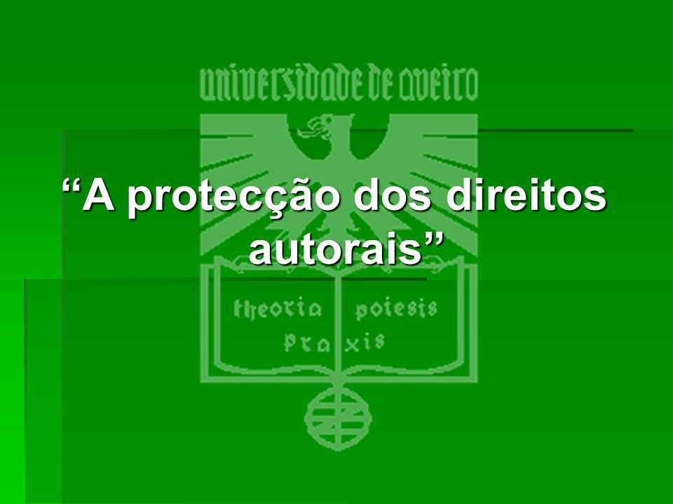 A protecção dos direitos autorais