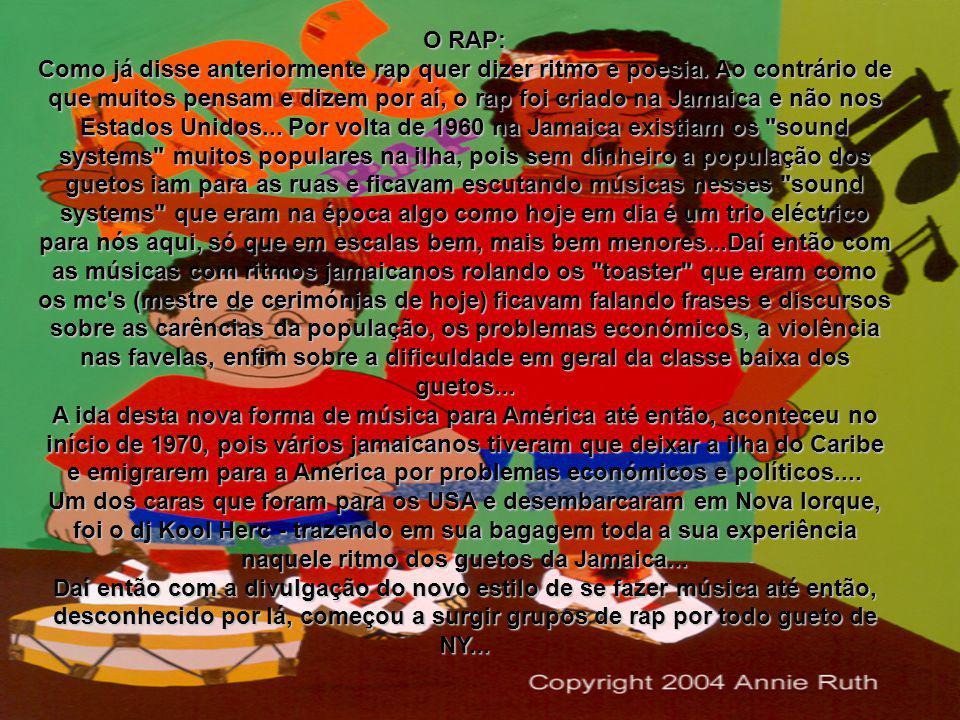 O RAP:
