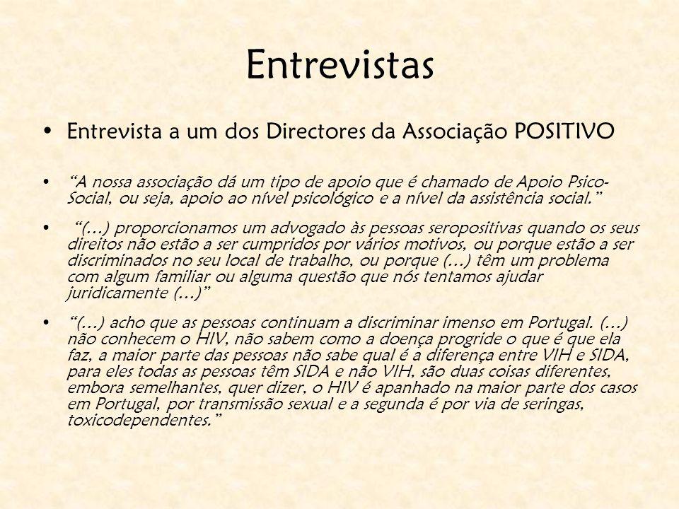 Entrevistas Entrevista a um dos Directores da Associação POSITIVO