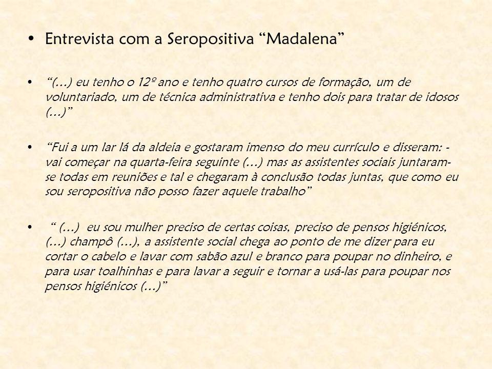 Entrevista com a Seropositiva Madalena