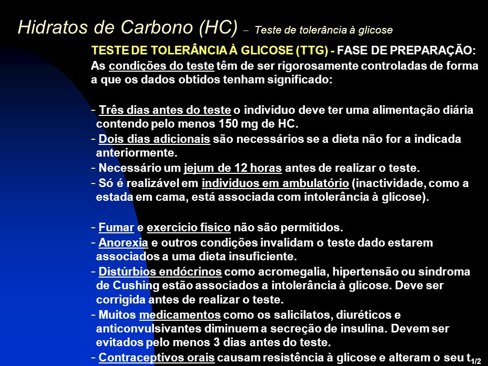 Hidratos de Carbono (HC) – Teste de tolerância à glicose