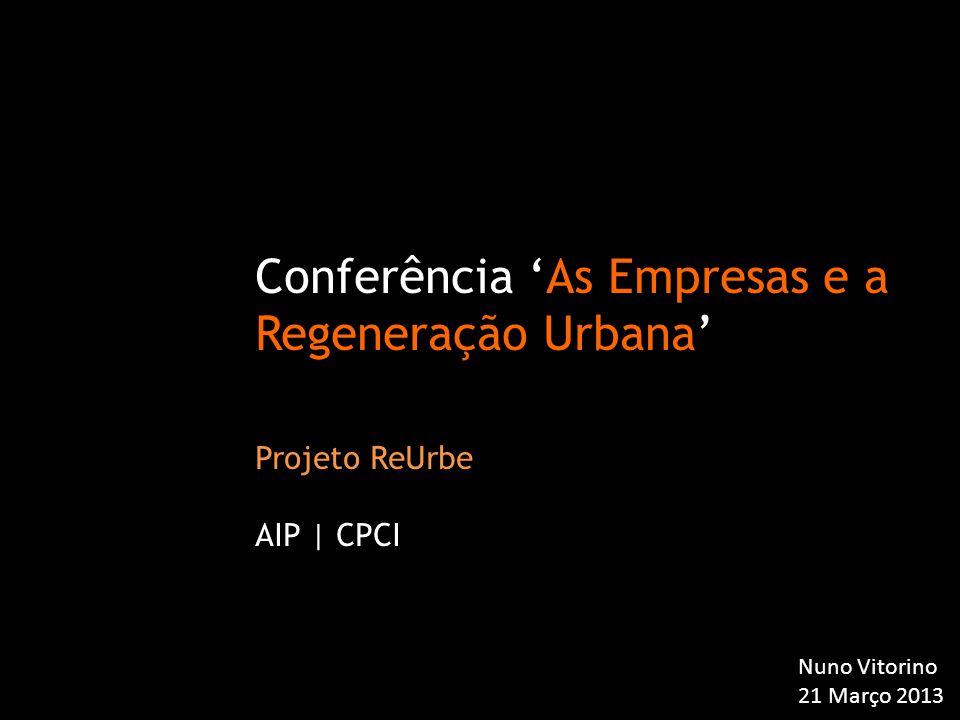 Conferência 'As Empresas e a Regeneração Urbana'