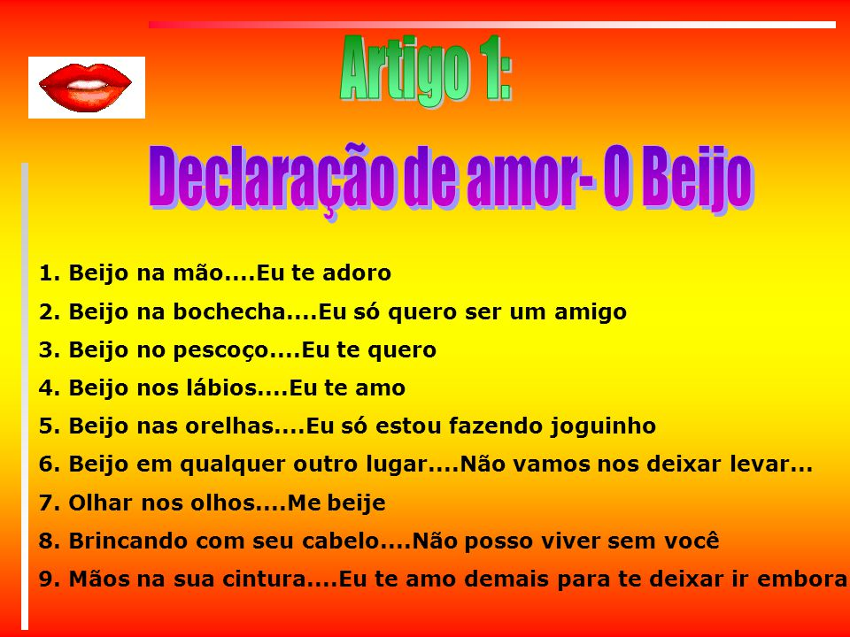 Declaração De Amor: Declaração De Amor- O Beijo