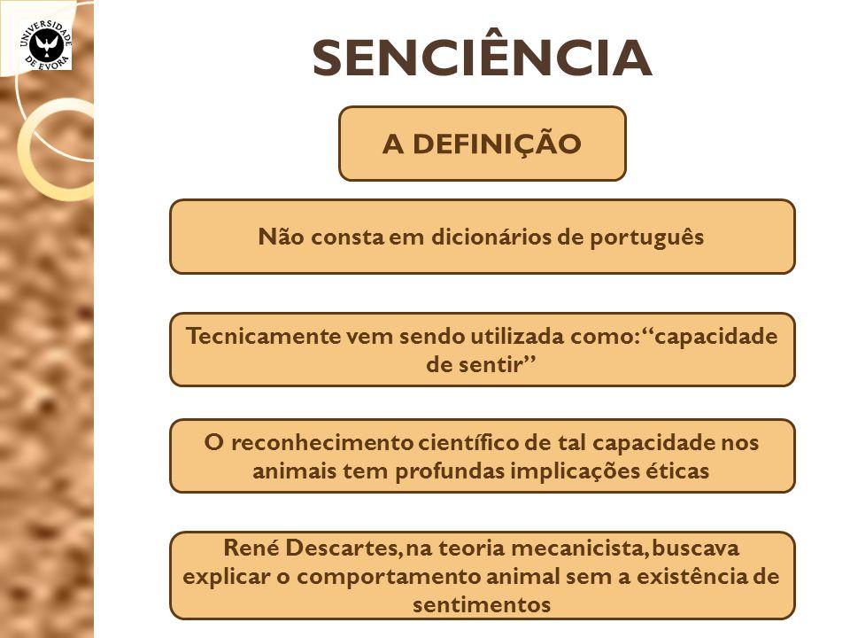 SENCIÊNCIA A DEFINIÇÃO Não consta em dicionários de português