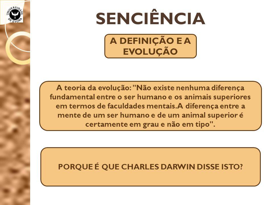 A DEFINIÇÃO E A EVOLUÇÃO PORQUE É QUE CHARLES DARWIN DISSE ISTO