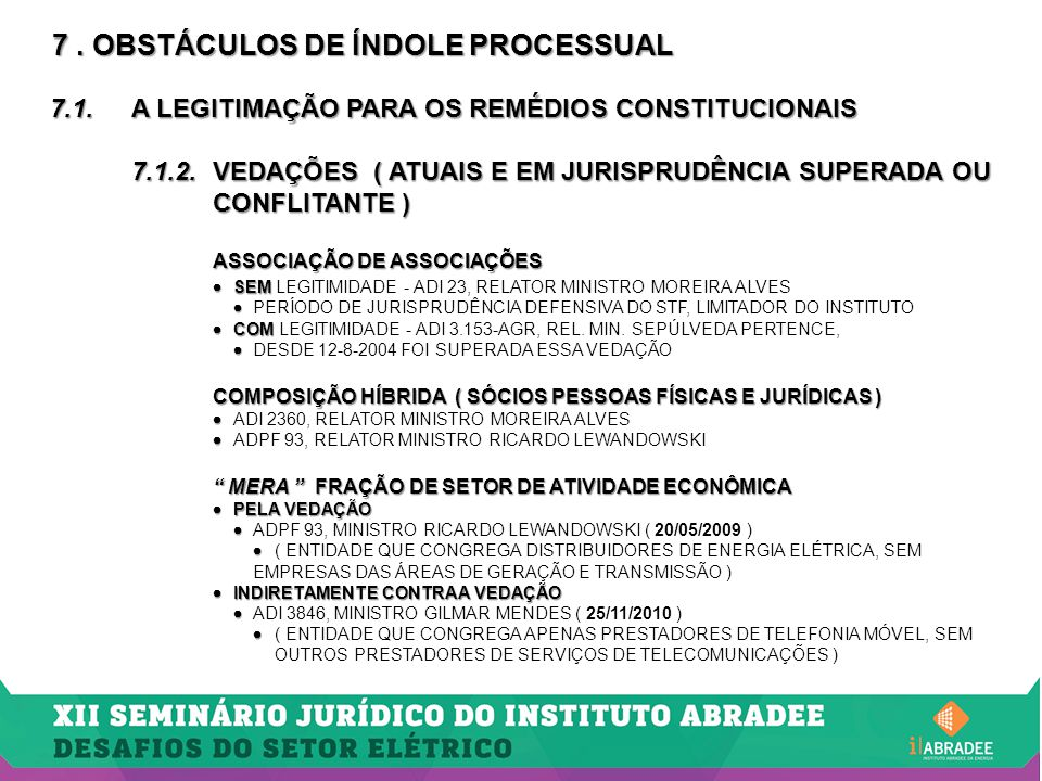 7 . OBSTÁCULOS DE ÍNDOLE PROCESSUAL