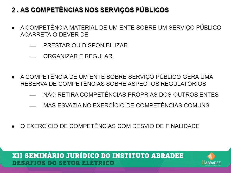 2 . AS COMPETÊNCIAS NOS SERVIÇOS PÚBLICOS