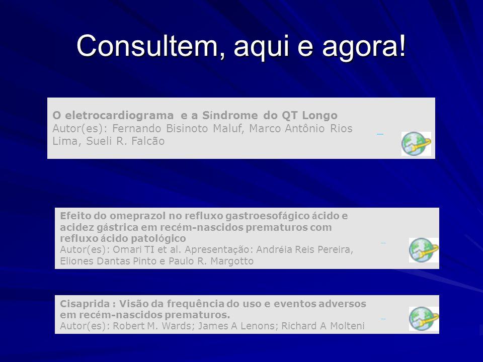 Consultem, aqui e agora! O eletrocardiograma e a Síndrome do QT Longo Autor(es): Fernando Bisinoto Maluf, Marco Antônio Rios Lima, Sueli R. Falcão.