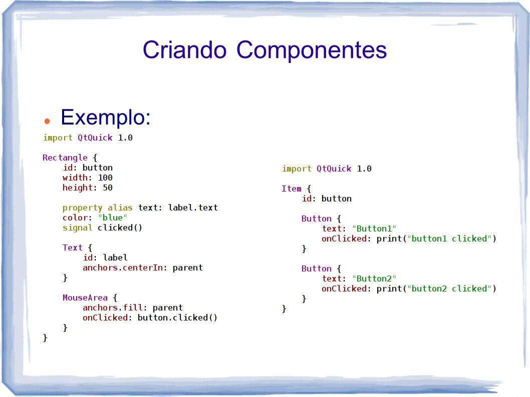 Criando Componentes Exemplo: