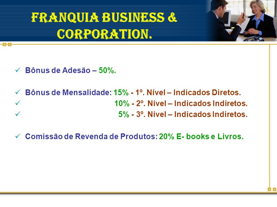 Franquia Business & Corporation.