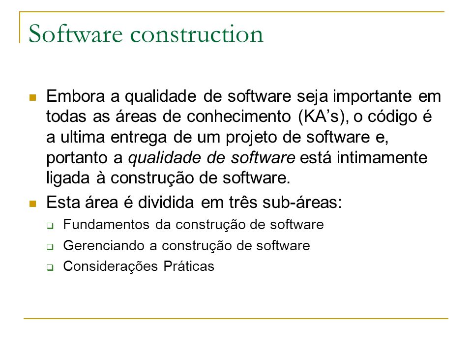 Software construction