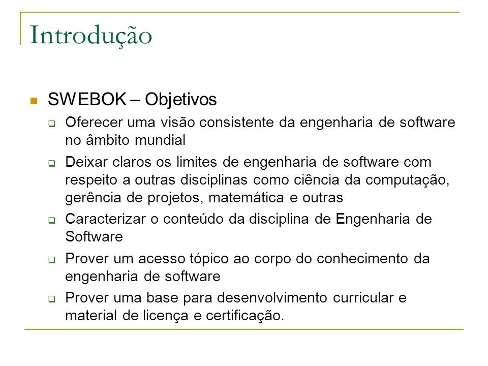 Introdução SWEBOK – Objetivos