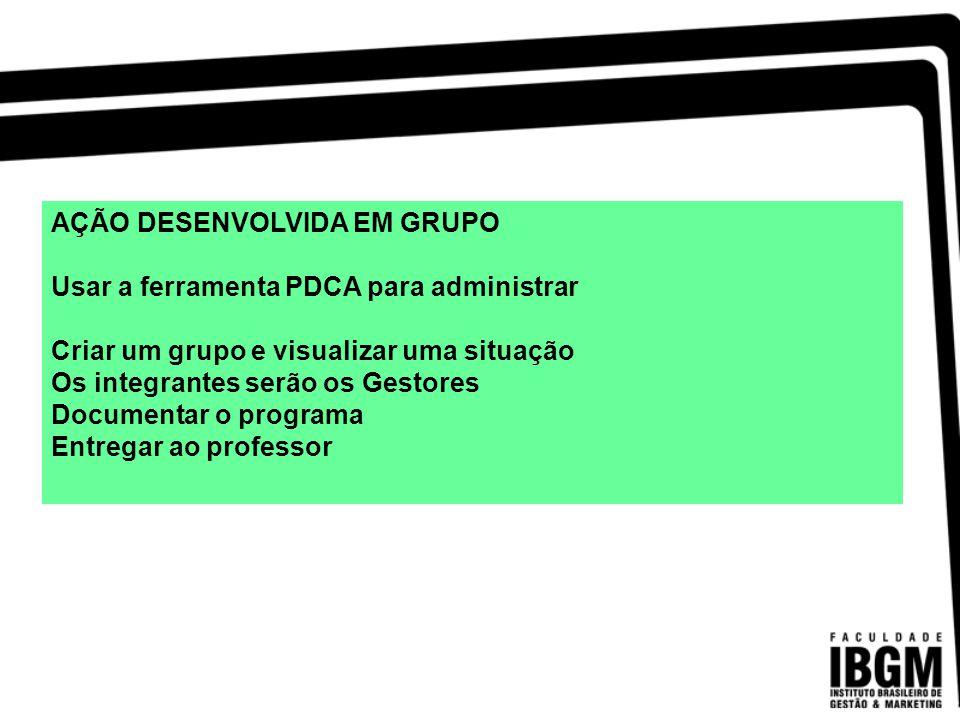 AÇÃO DESENVOLVIDA EM GRUPO