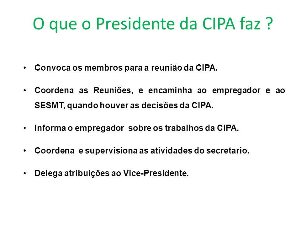O que o Presidente da CIPA faz