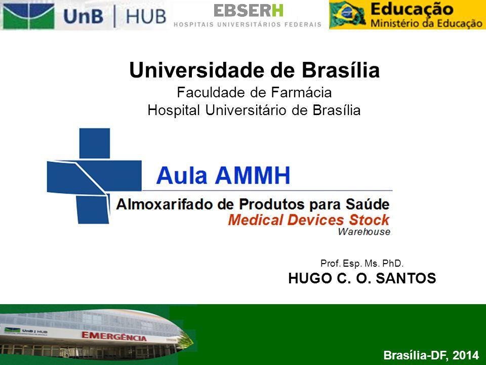 Universidade de Brasília Faculdade de Farmácia Hospital Universitário de Brasília