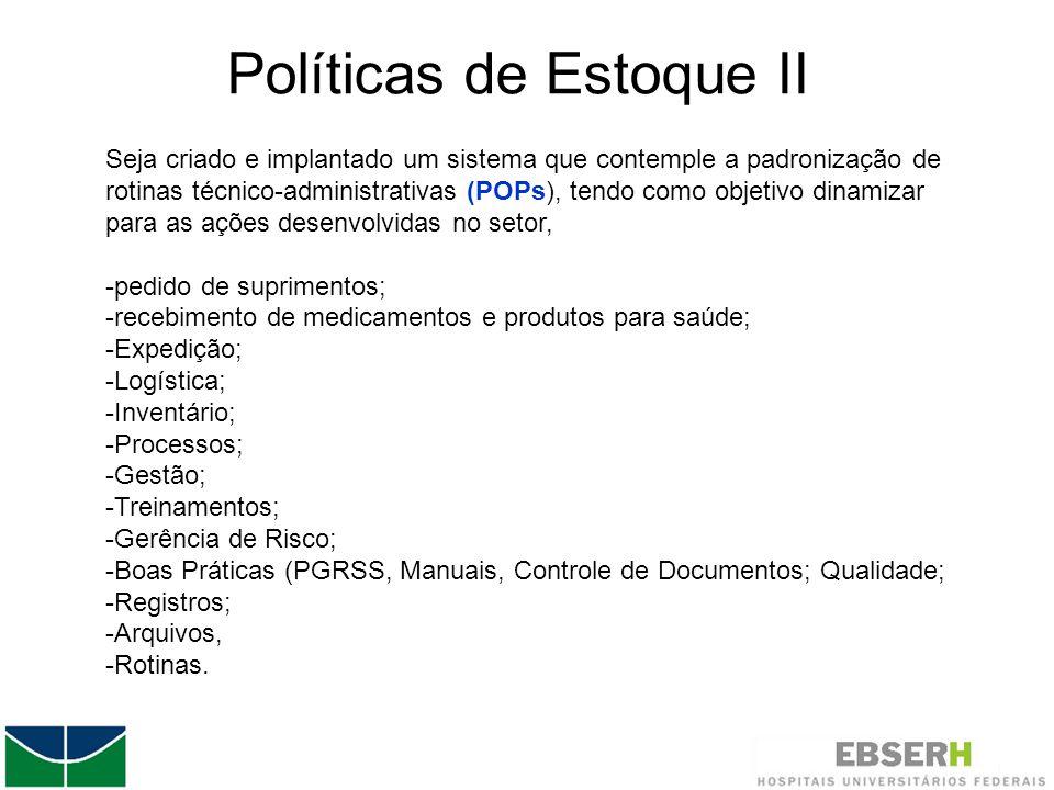 Políticas de Estoque II