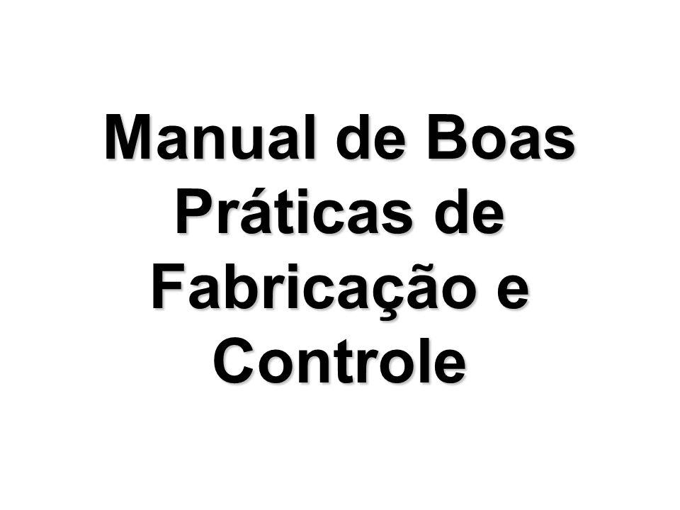 Manual de Boas Práticas de Fabricação e Controle