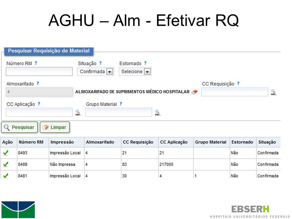 AGHU – Alm - Efetivar RQ