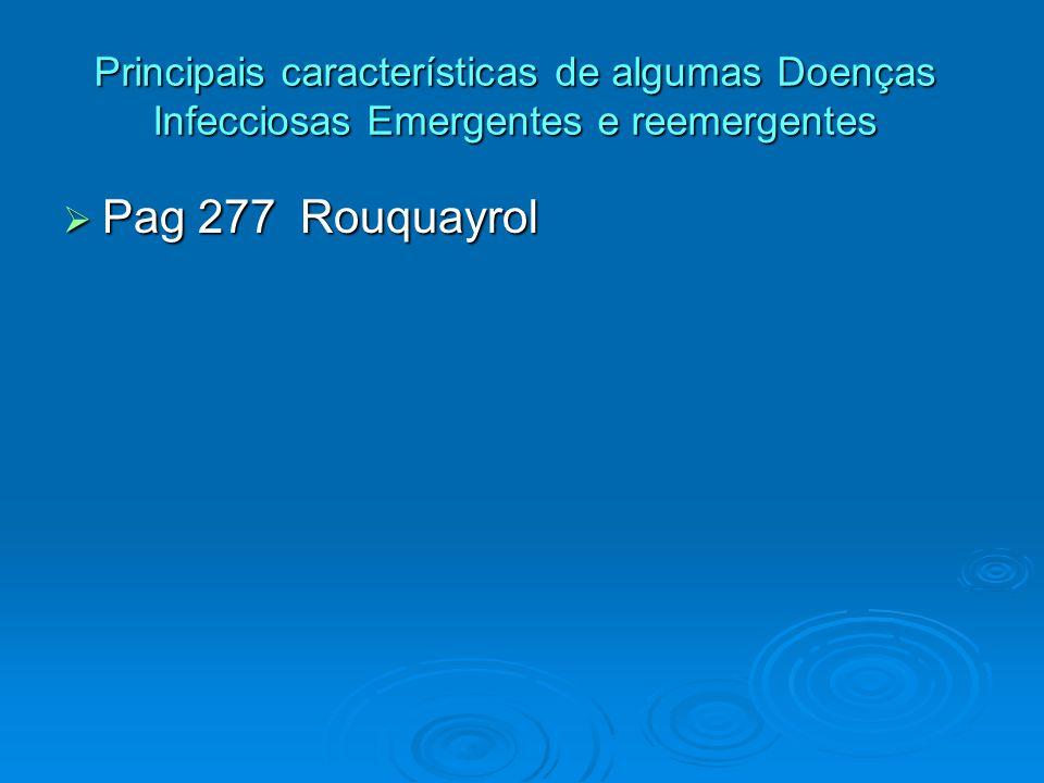 Principais características de algumas Doenças Infecciosas Emergentes e reemergentes