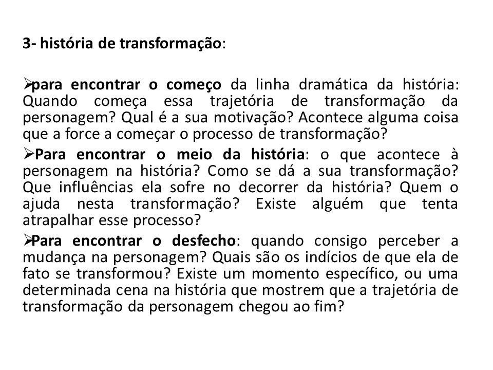 3- história de transformação: