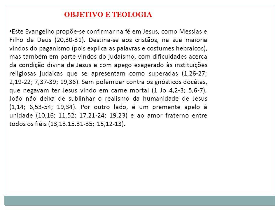 OBJETIVO E TEOLOGIA