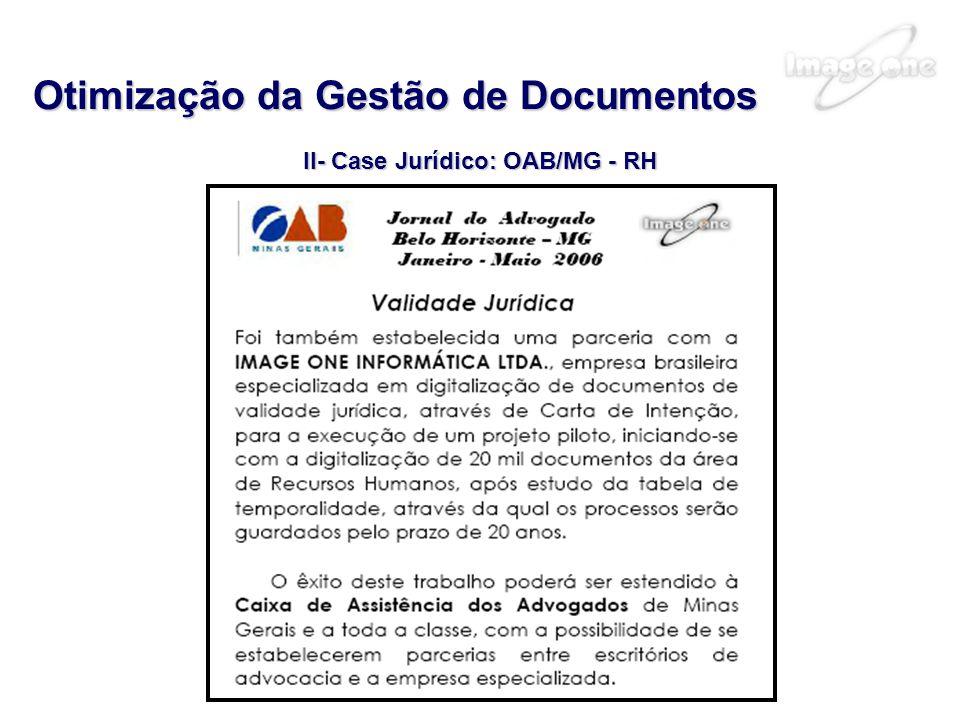 Otimização da Gestão de Documentos II- Case Jurídico: OAB/MG - RH