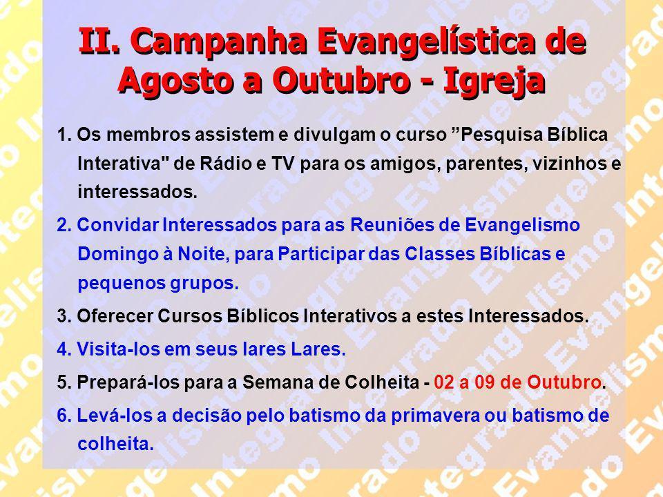 II. Campanha Evangelística de Agosto a Outubro - Igreja