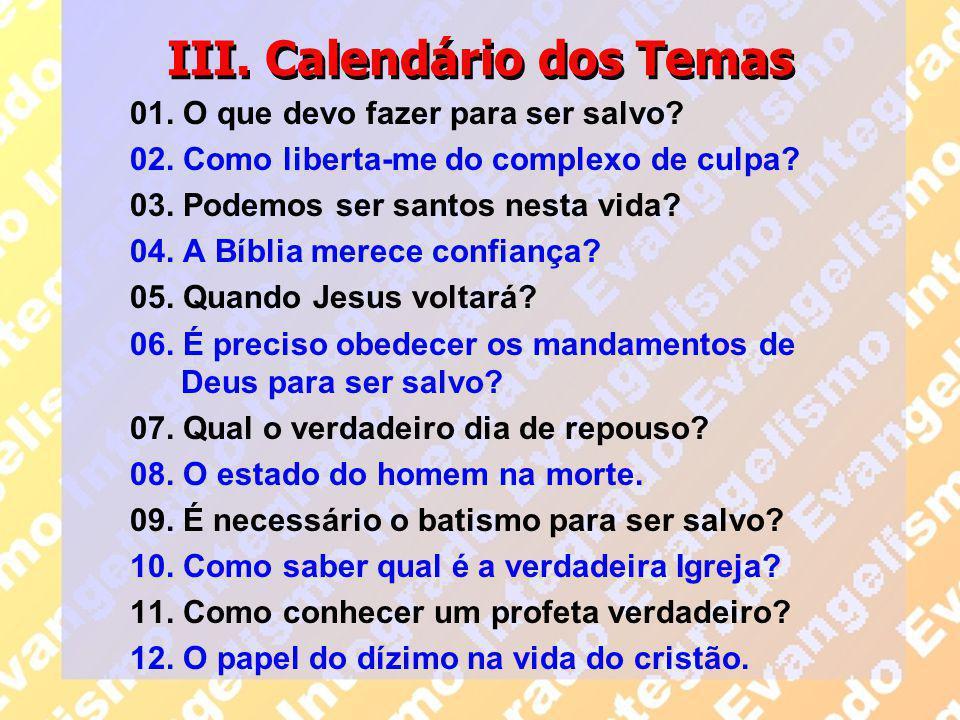 III. Calendário dos Temas