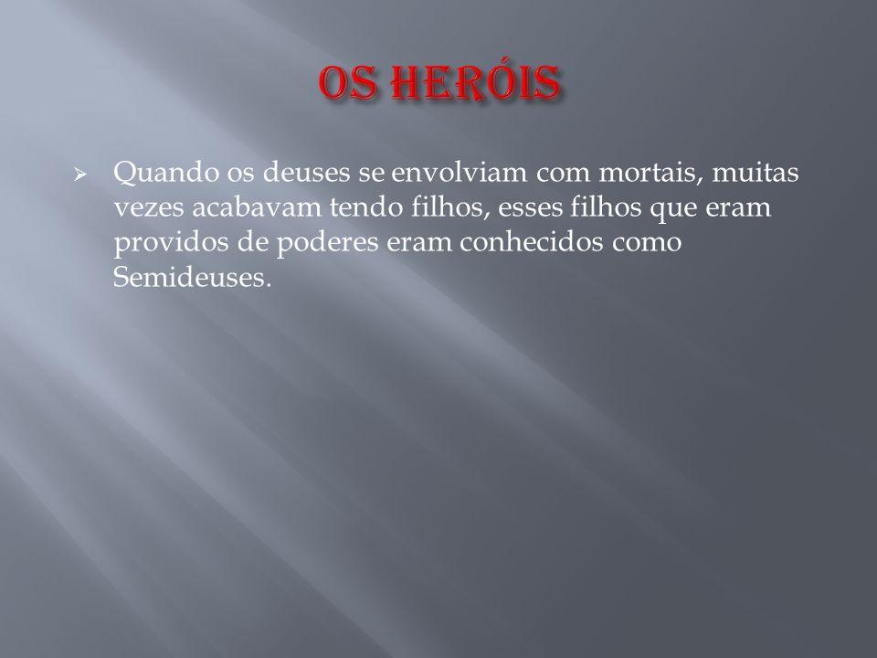 OS HERÓIS
