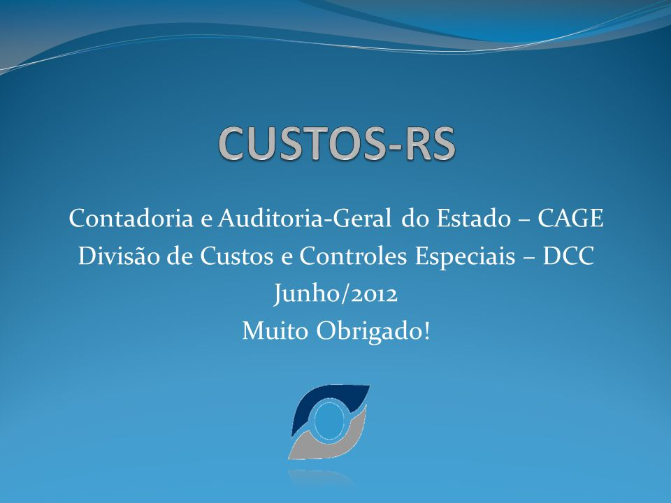 CUSTOS-RS Contadoria e Auditoria-Geral do Estado – CAGE