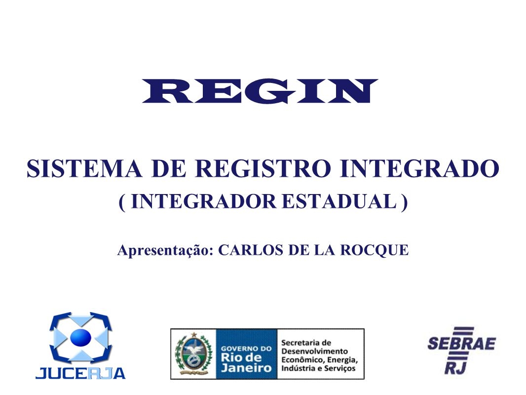 REGIN SISTEMA DE REGISTRO INTEGRADO ( INTEGRADOR ESTADUAL )