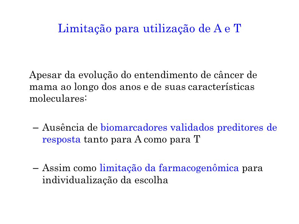 Limitação para utilização de A e T