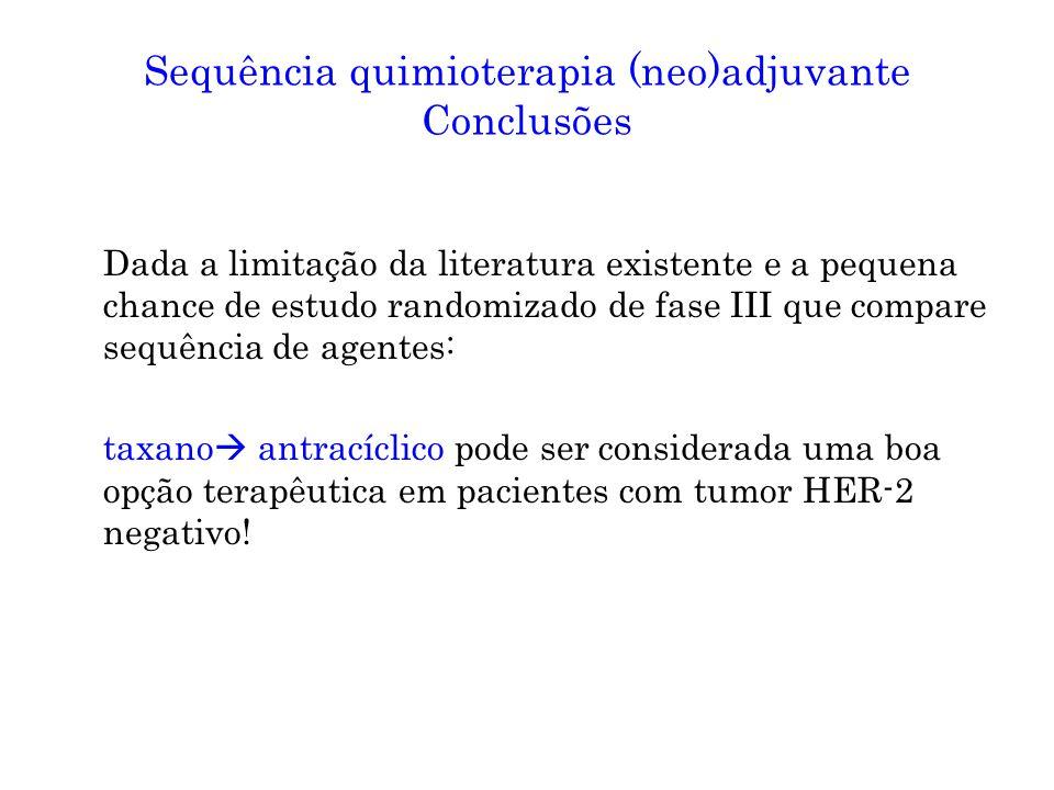 Sequência quimioterapia (neo)adjuvante