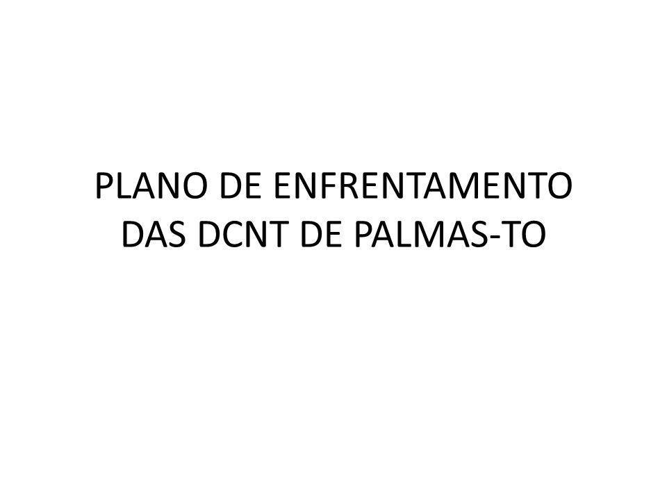 PLANO DE ENFRENTAMENTO DAS DCNT DE PALMAS-TO