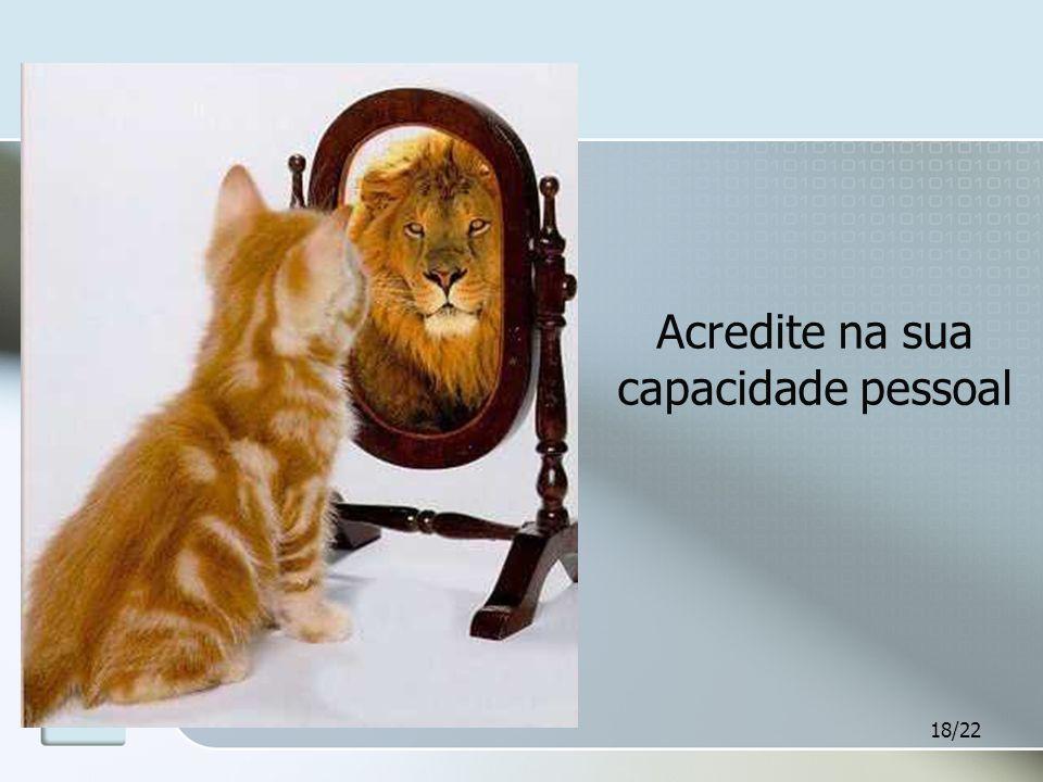 Acredite na sua capacidade pessoal