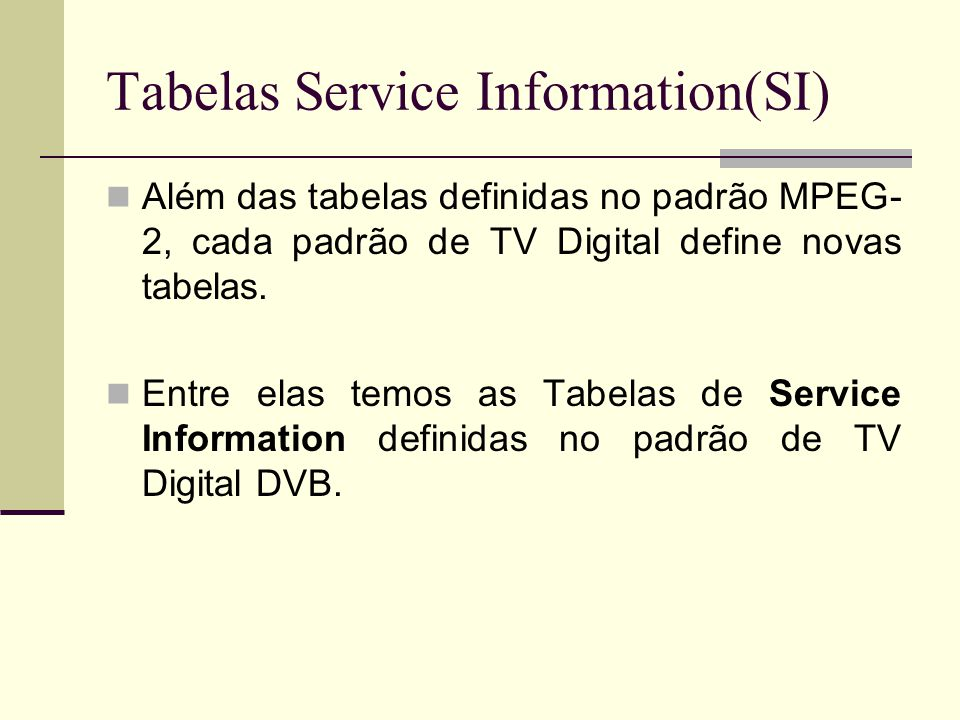 Tabelas Service Information(SI)