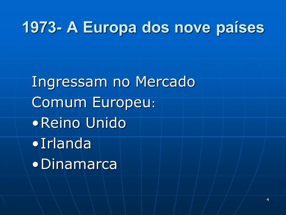 1973- A Europa dos nove países
