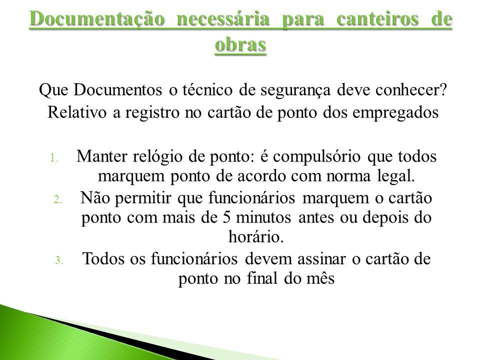 Documentação necessária para canteiros de obras