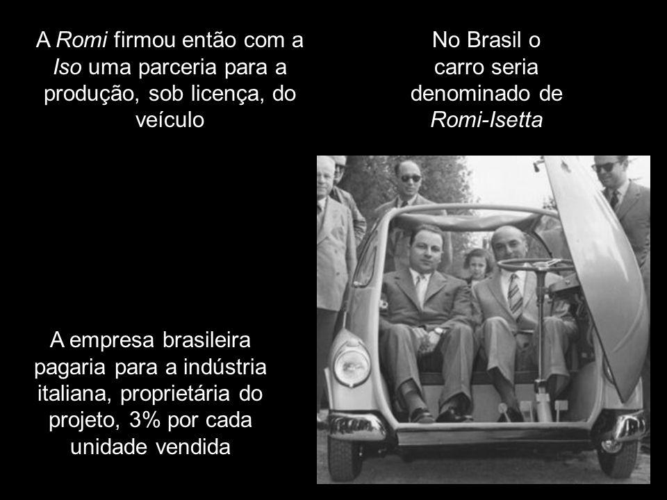 No Brasil o carro seria denominado de Romi-Isetta