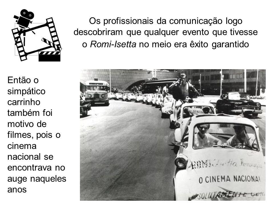 Os profissionais da comunicação logo descobriram que qualquer evento que tivesse o Romi-Isetta no meio era êxito garantido