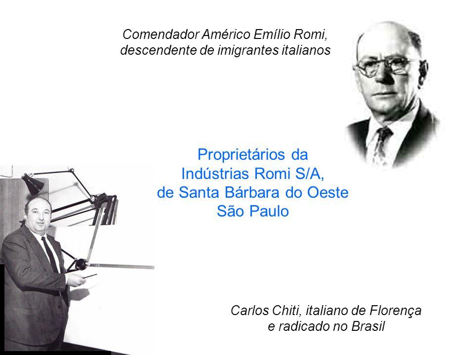 Comendador Américo Emílio Romi, descendente de imigrantes italianos