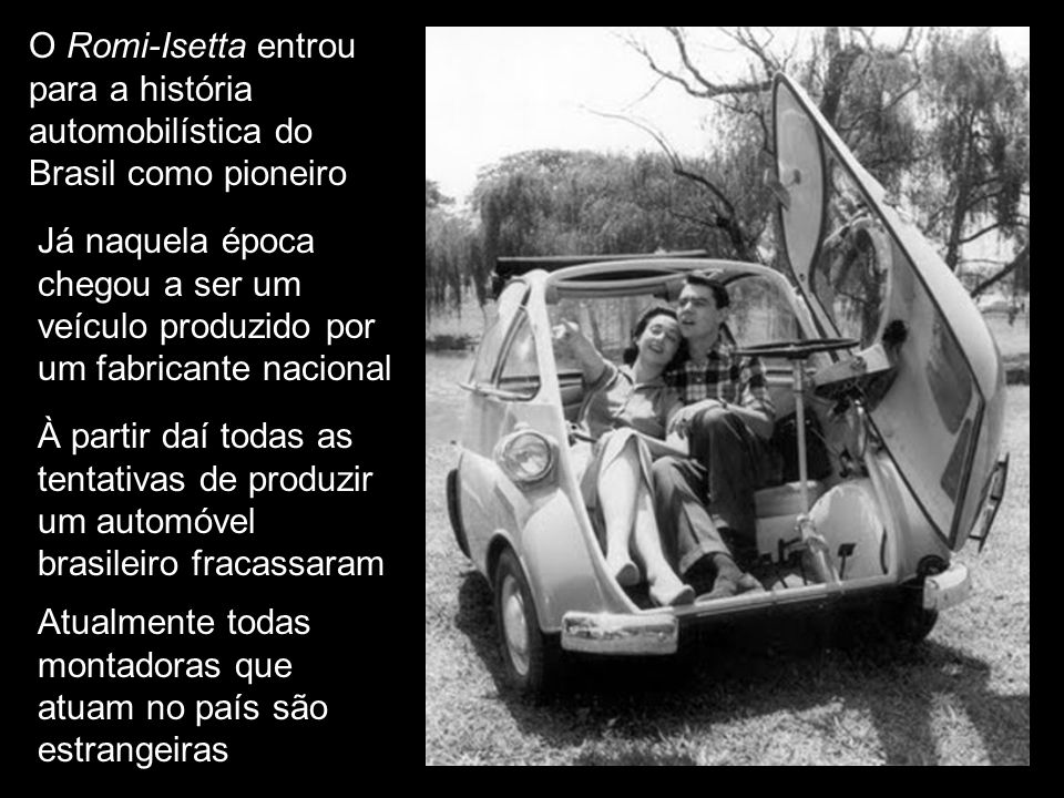 O Romi-Isetta entrou para a história automobilística do Brasil como pioneiro